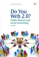 Do you Web 2.0? : public libraries and social networking /