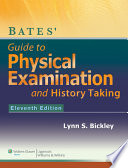 Bates' guide to physical examination and history-taking.