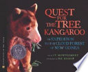 The Quest for the Tree Kangaroo /