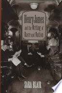 Henry James and the writing of race and nation /
