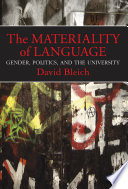The materiality of language : gender, politics, and the university /