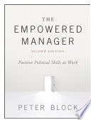 The empowered manager : positive political skills at work /