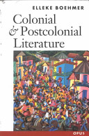 Colonial and postcolonial literature : migrant metaphors /