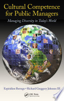 Cultural competence for public managers : managing diversity in today's world /