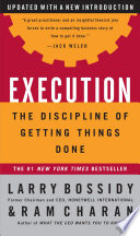 Execution : the discipline of getting things done /