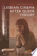 Lesbian cinema after Queer theory /