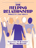 The helping relationship : process and skills /