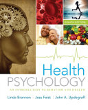 Health psychology : an introduction to behavior and health /