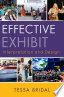Effective exhibit interpretation and design /