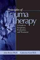 Principles of trauma therapy : a guide to symptoms, evaluation, and treatment /
