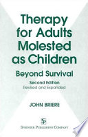 Therapy for adults molested as children : beyond survival /