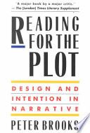 Reading for the plot : design and intention in narrative /