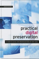 Practical digital preservation : a how-to guide for organizations of any size /