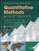 Quantitative methods for health research : a practical interactive guide to epidemiology and statistics /