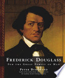 Frederick Douglass : for the great family of man /