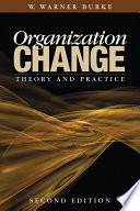 Organization change : theory and practice /