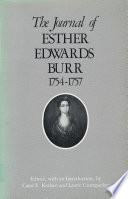 The journal of Esther Edwards Burr, 1754-1757 /