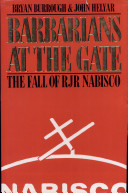 Barbarians at the gate : the fall of RJR Nabisco /