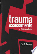 Trauma assessments : a clinician's guide /