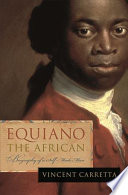 Equiano, the African : biography of a self-made man /