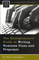 The entrepreneur's guide to writing business plans and proposals /