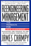 Reengineering management : the mandate for new leadership /