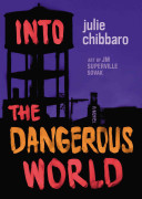 Into the dangerous world /