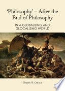 'Philosophy' - after the end of philosophy : in a globalizing and glocalizing world /