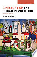 A history of the Cuban Revolution /