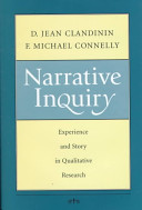 Narrative inquiry : experience and story in qualitative research /
