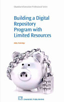 Building a digital repository program with limited resources /
