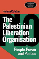 The Palestinian Liberation Organisation : people, power, and politics /