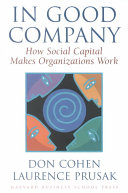 In good company : how social capital makes organizations work /