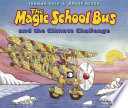 The magic school bus and the climate challenge /