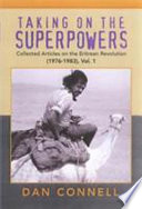 Taking on the superpowers : collected articles on the Eritrean revolution, 1976-1982 /