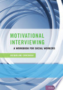 Motivational interviewing : a workbook for social workers /