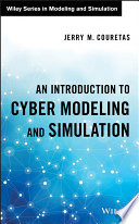 An introduction to cyber modeling and simulation /