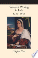 Women's writing in Italy, 1400-1650 /