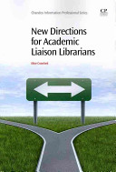 New directions for academic liaison librarians /