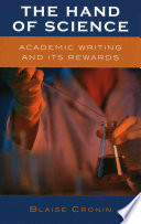 The hand of science : academic writing and its rewards /