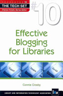 Effective blogging for libraries /