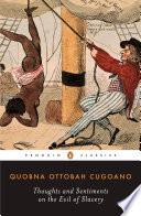 Thoughts and sentiments on the evil of slavery and other writings /