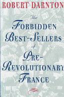 The forbidden best-sellers of pre-revolutionary France /
