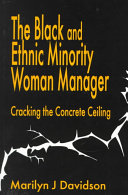 The Black and ethnic minority woman manager : cracking the concrete ceiling /
