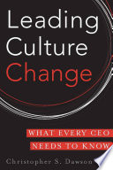 Leading culture change : what every CEO needs to know /