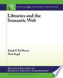 Libraries and the semantic Web /