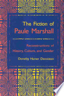The fiction of Paule Marshall : reconstructions of history, culture, and gender /