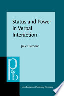 Status and power in verbal interaction : a study of discourse in a close-knit social network /