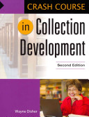 Crash Course in Collection Development /