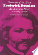 Narrative of the life of Frederick Douglass : an American slave /